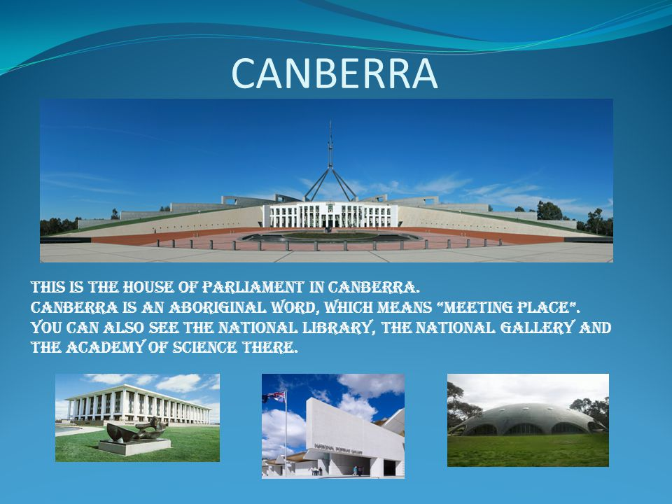 CANBERRA This IS The house of Parliament in canberra.