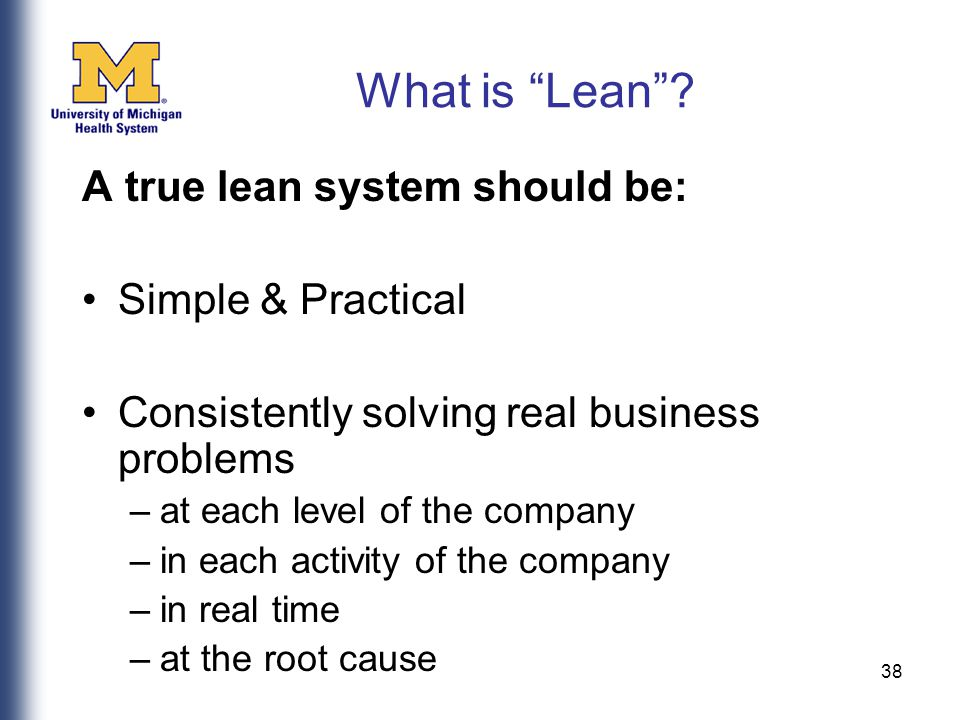 38 What is Lean .