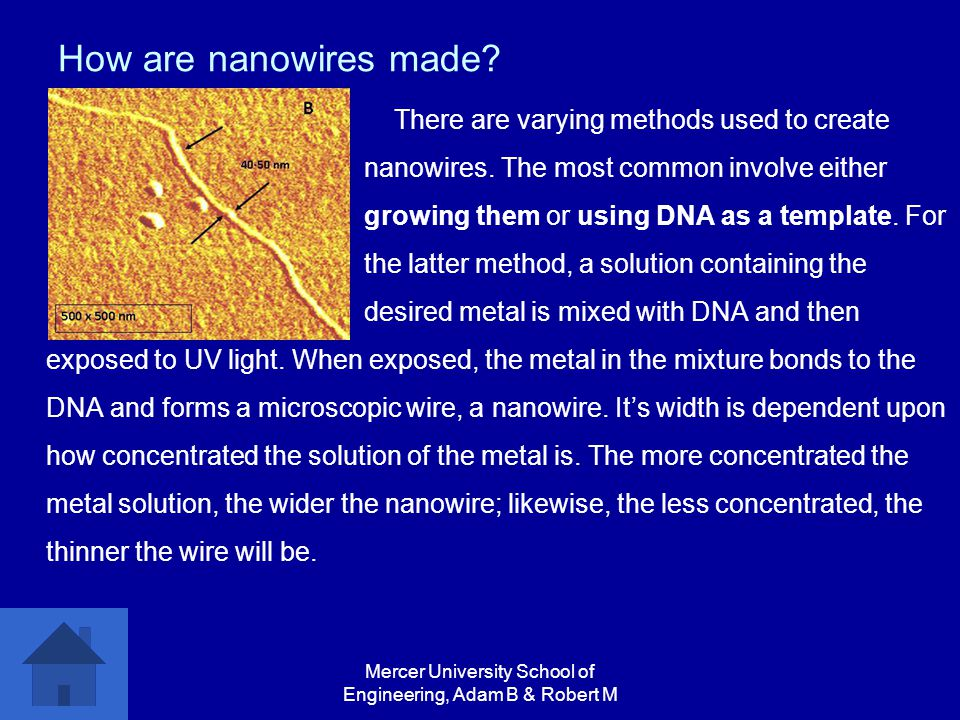 Mercer University School of Engineering, Adam B & Robert M How are nanowires made.
