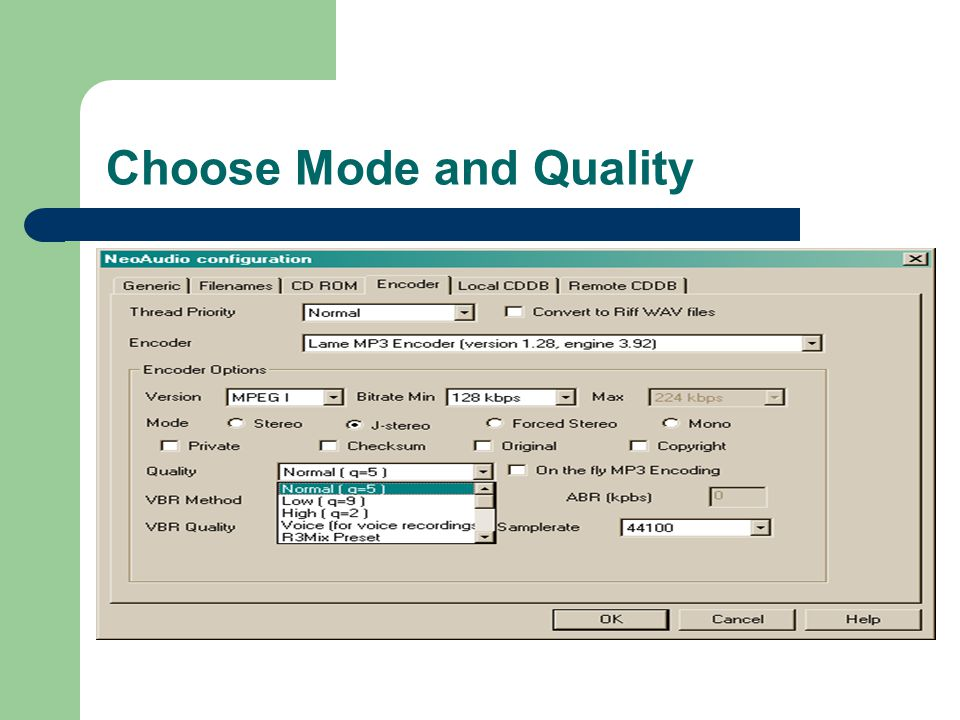 Choose Mode and Quality