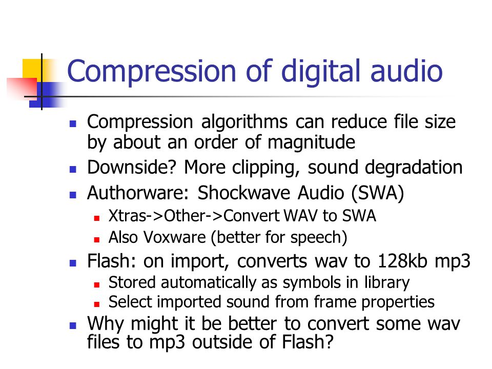 Sound in multimedia How many of you like the use of audio in