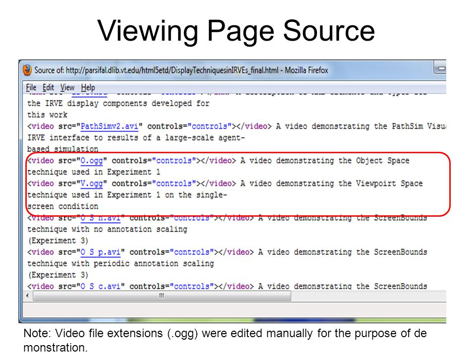 Viewing Page Source Note: Video file extensions (.ogg) were edited manually for the purpose of de monstration.