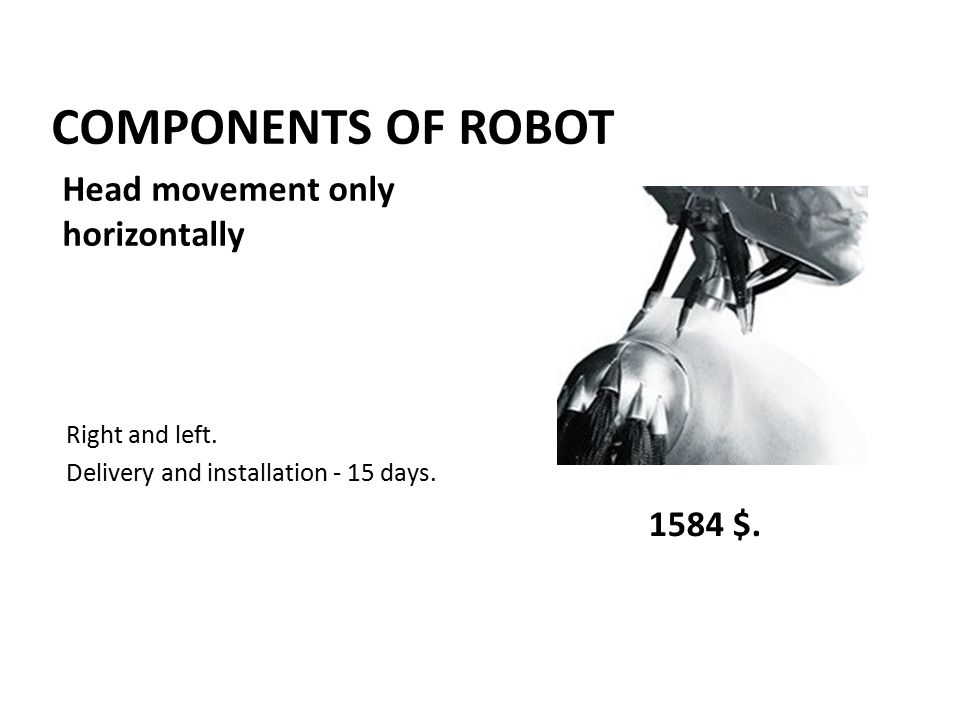 COMPONENTS OF ROBOT Right and left. Delivery and installation - 15 days.
