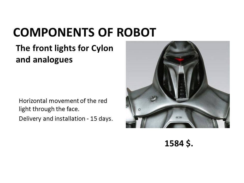 COMPONENTS OF ROBOT Horizontal movement of the red light through the face.