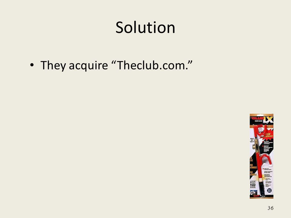 36 Solution They acquire Theclub.com.