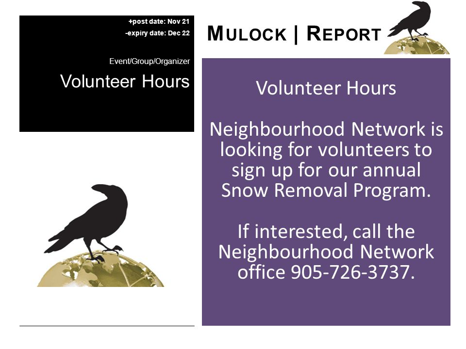 Neighbourhood Network is looking for volunteers to sign up for our annual Snow Removal Program.