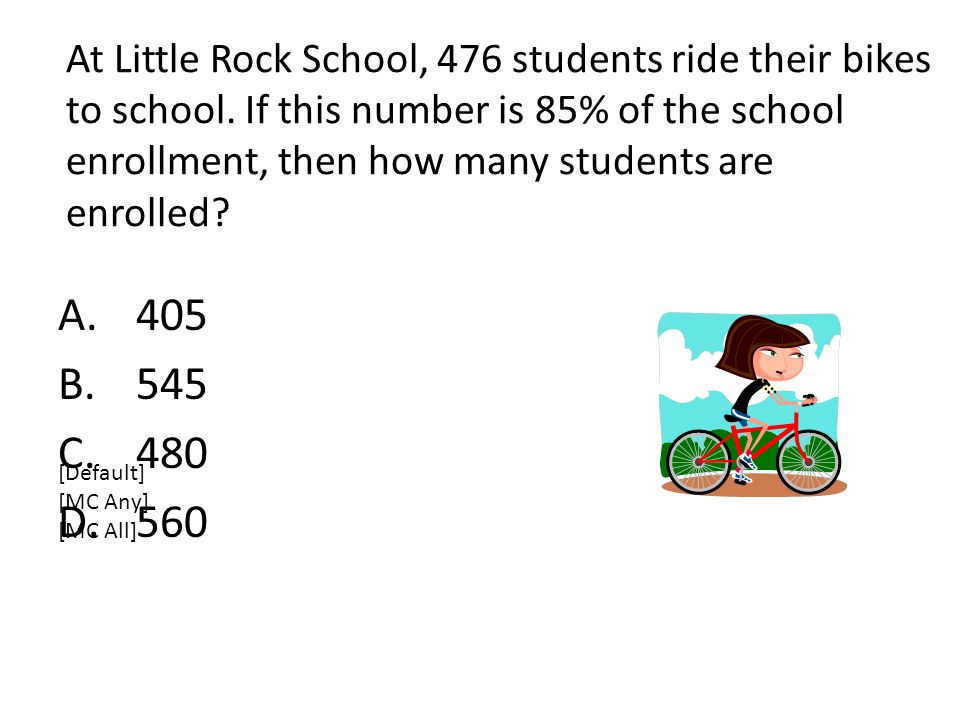 At Little Rock School, 476 students ride their bikes to school.