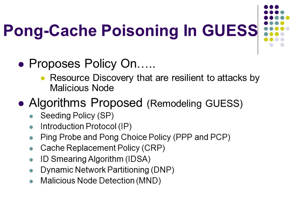 Pong-Cache Poisoning In GUESS Proposes Policy On…..