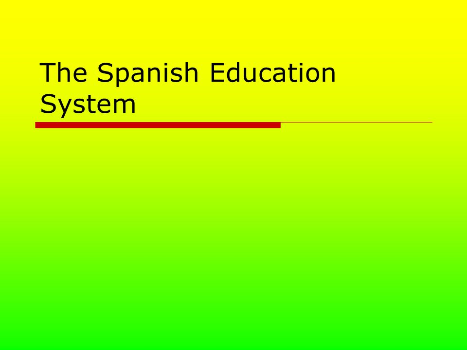 The Spanish Education System