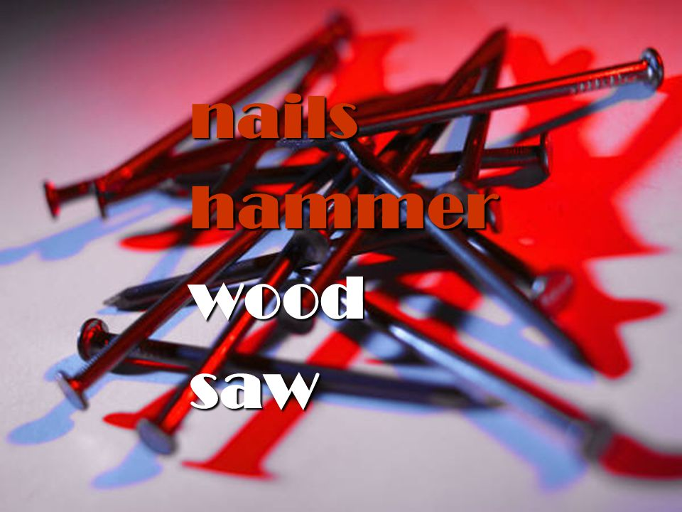 nails hammer wood saw