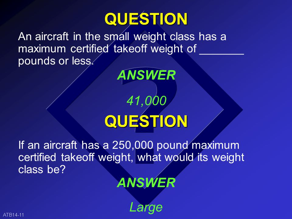 An aircraft capable of 300,000 pounds of takeoff weight, but which currently only has a takeoff weight of 225,000 pounds, would fall into what weight class.