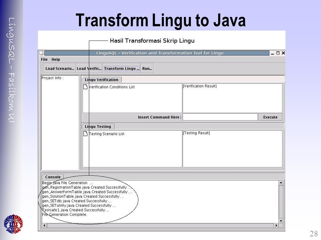 LinguSQL – Fasilkom UI 28 Transform Lingu to Java