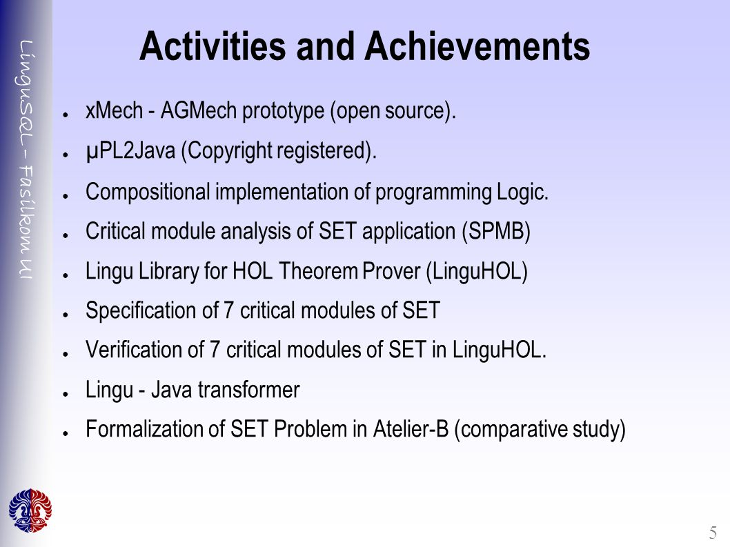 LinguSQL – Fasilkom UI 5 Activities and Achievements ● xMech - AGMech prototype (open source).