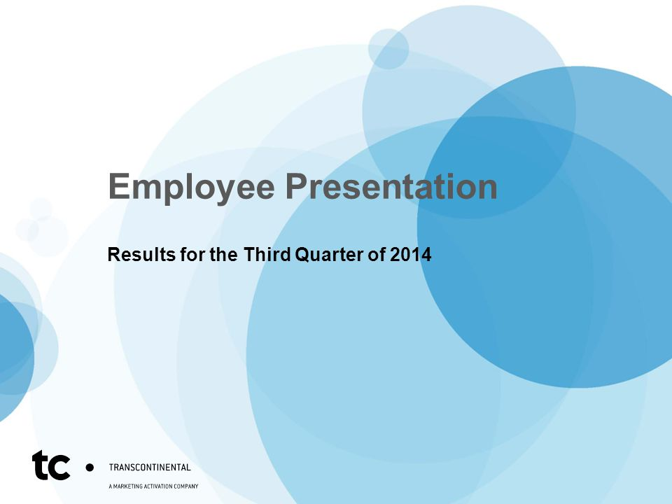 Employee Presentation Results for the Third Quarter of 2014