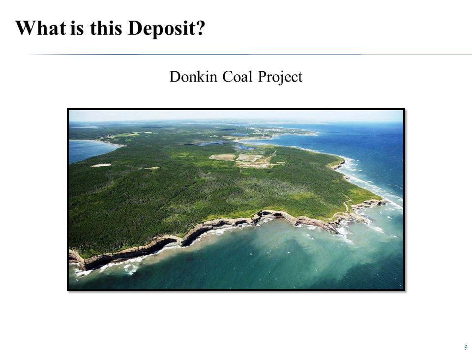 9 What is this Deposit Donkin Coal Project
