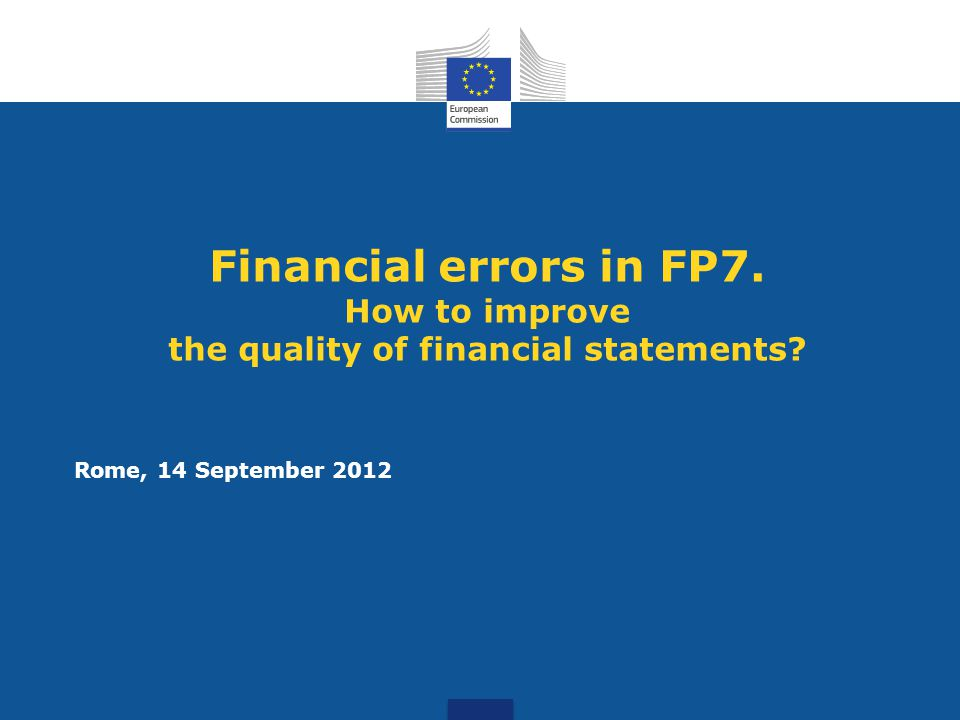 Financial errors in FP7. How to improve the quality of financial statements.