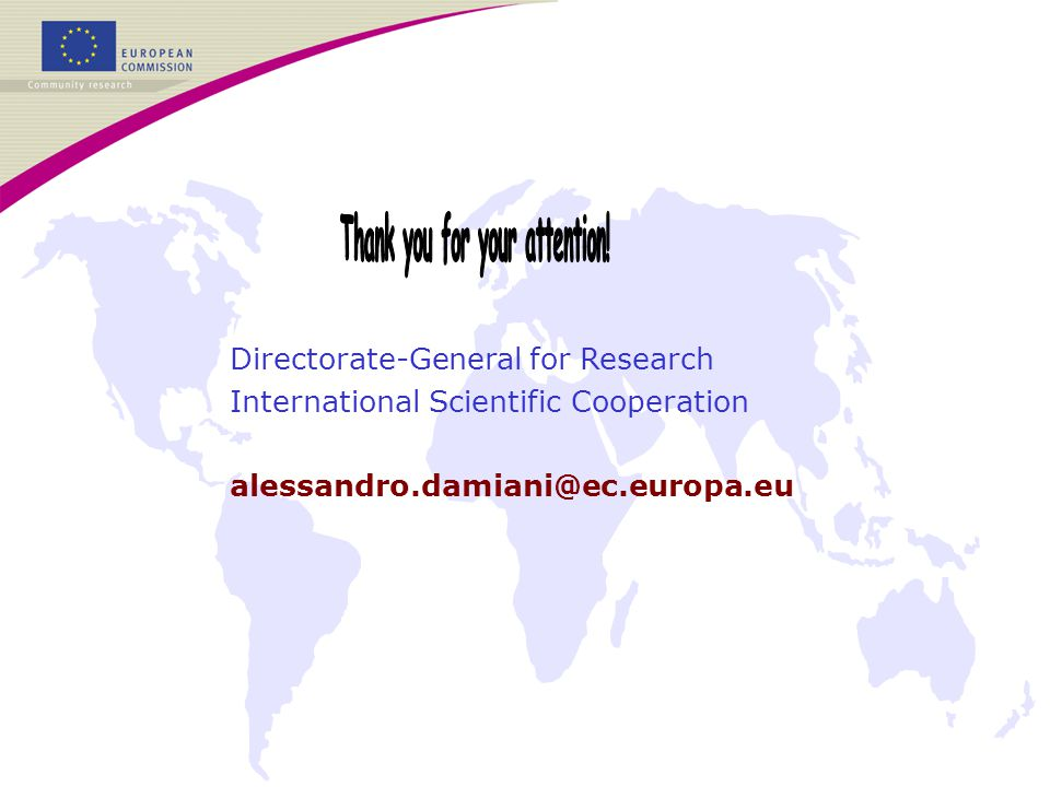 Directorate-General for Research International Scientific Cooperation alessandro.damiani@ec.europa.eu