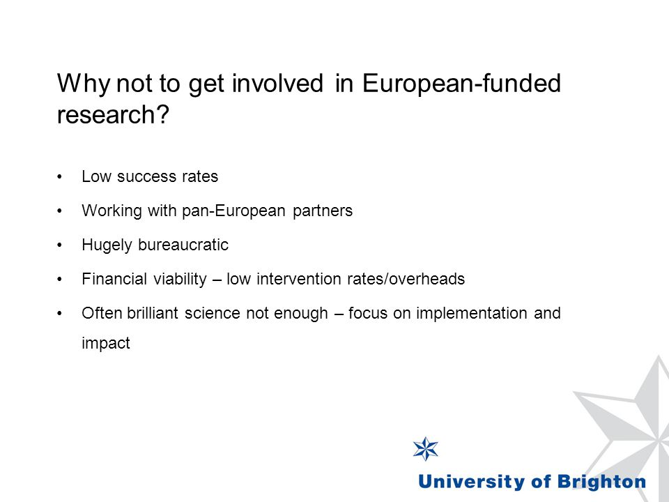 Why not to get involved in European-funded research.