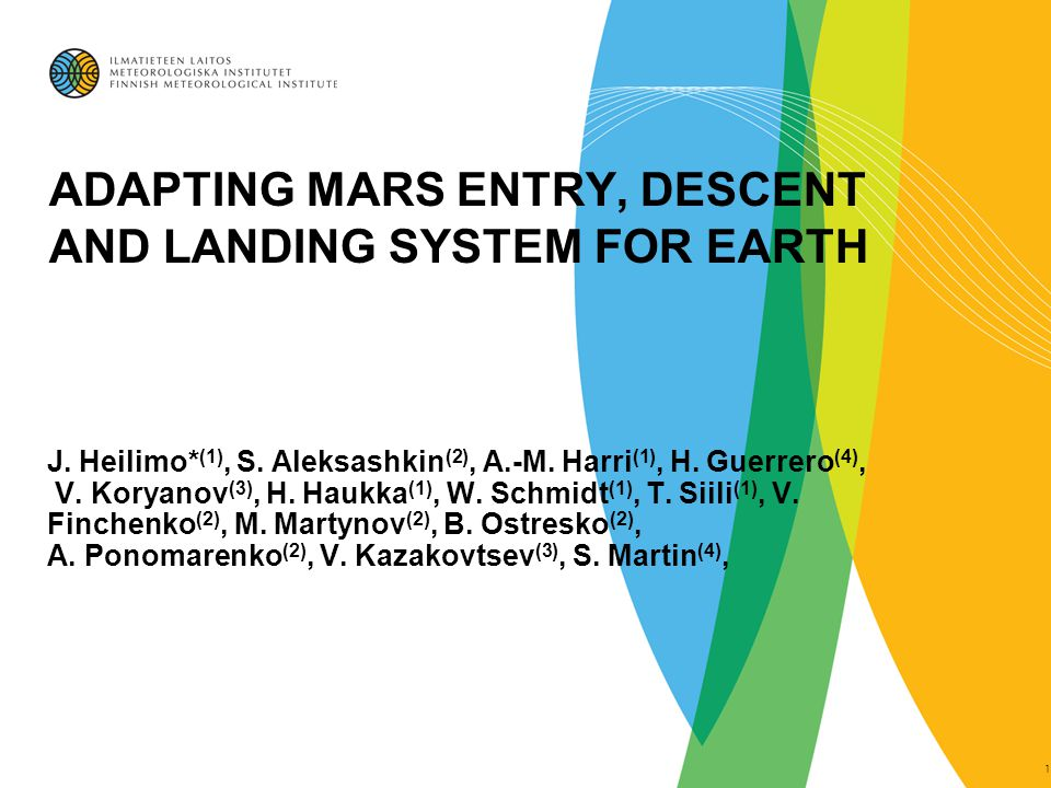 ADAPTING MARS ENTRY, DESCENT AND LANDING SYSTEM FOR EARTH J.