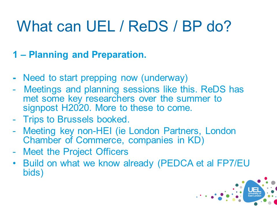 What can UEL / ReDS / BP do. 1 – Planning and Preparation.