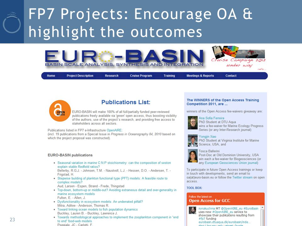FP7 Projects: Encourage OA & highlight the outcomes 23