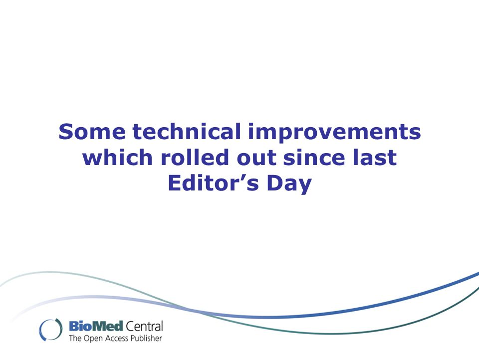 Some technical improvements which rolled out since last Editor's Day