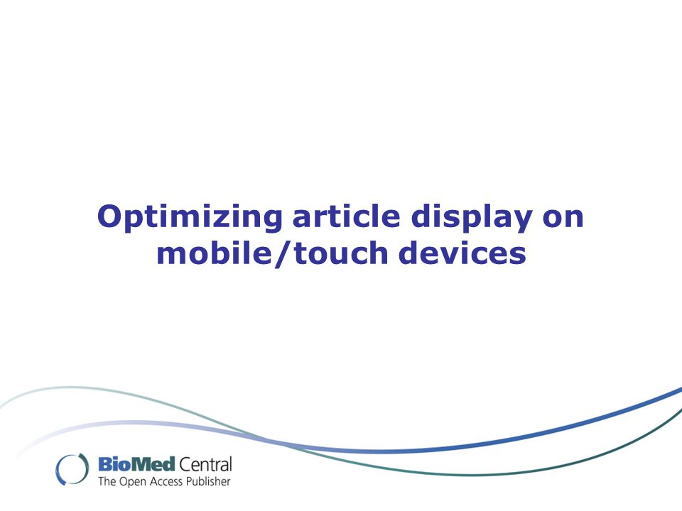 Optimizing article display on mobile/touch devices