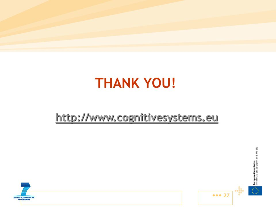 27 THANK YOU! http://www.cognitivesystems.eu