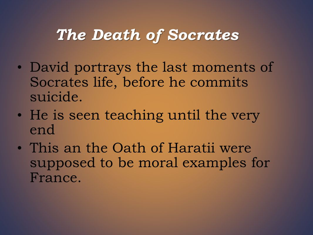 David portrays the last moments of Socrates life, before he commits suicide.