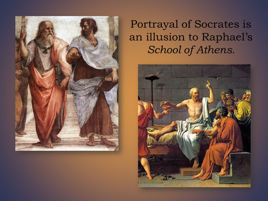 Portrayal of Socrates is an illusion to Raphael's School of Athens.