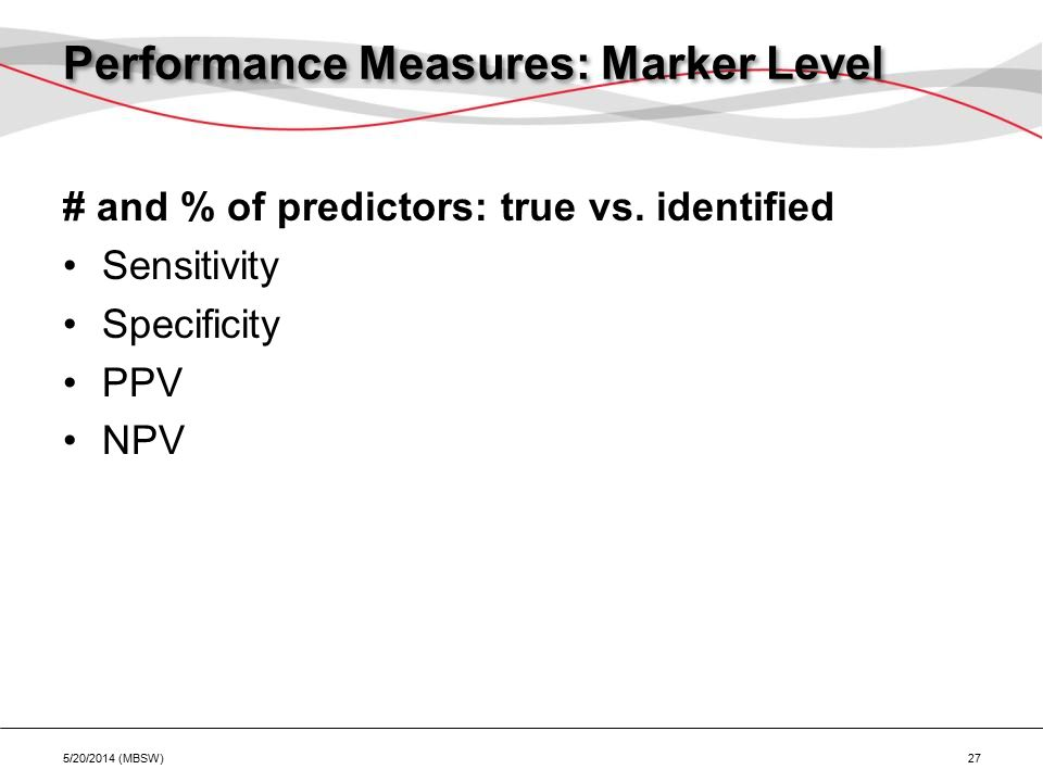 Performance Measures: Marker Level # and % of predictors: true vs.