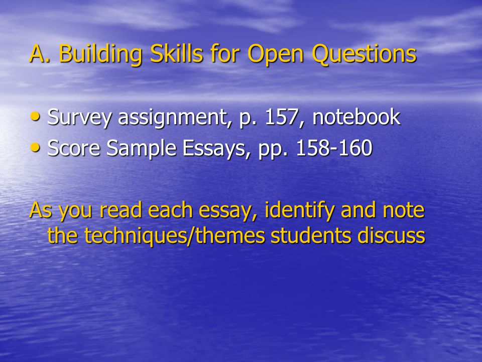 A. Building Skills for Open Questions Survey assignment, p.