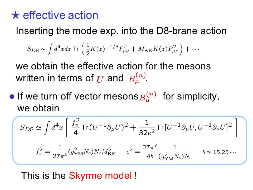 ★ effective action Inserting the mode exp.