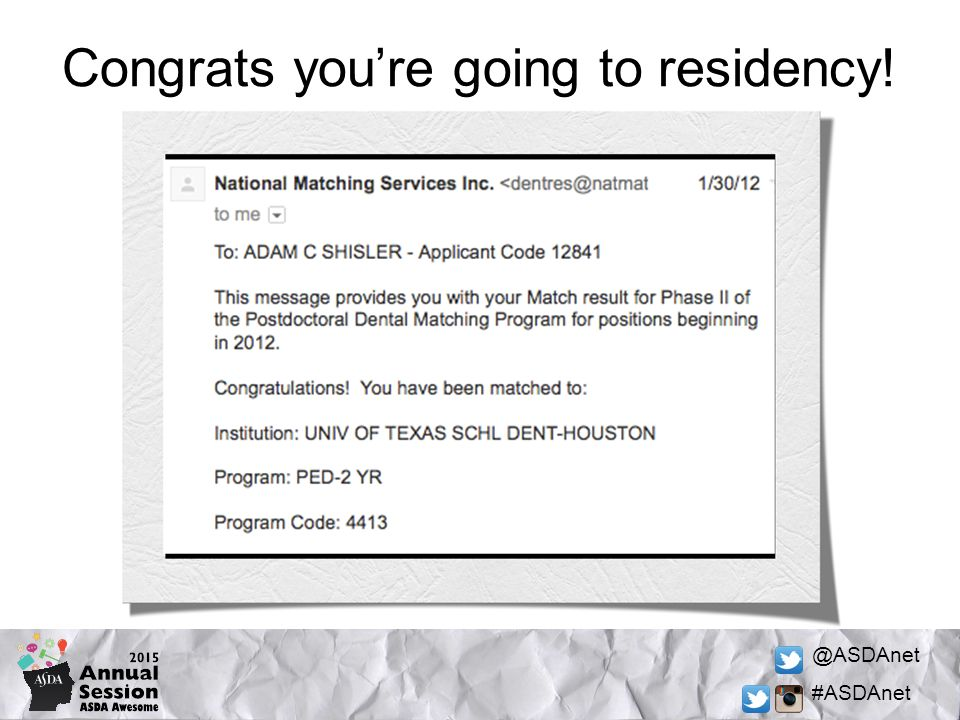 @ASDAnet #ASDAnet Congrats you're going to residency!