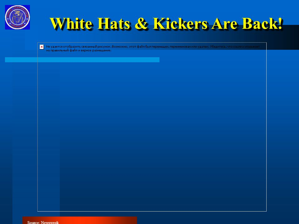 White Hats & Kickers Are Back! Source: Newsweek