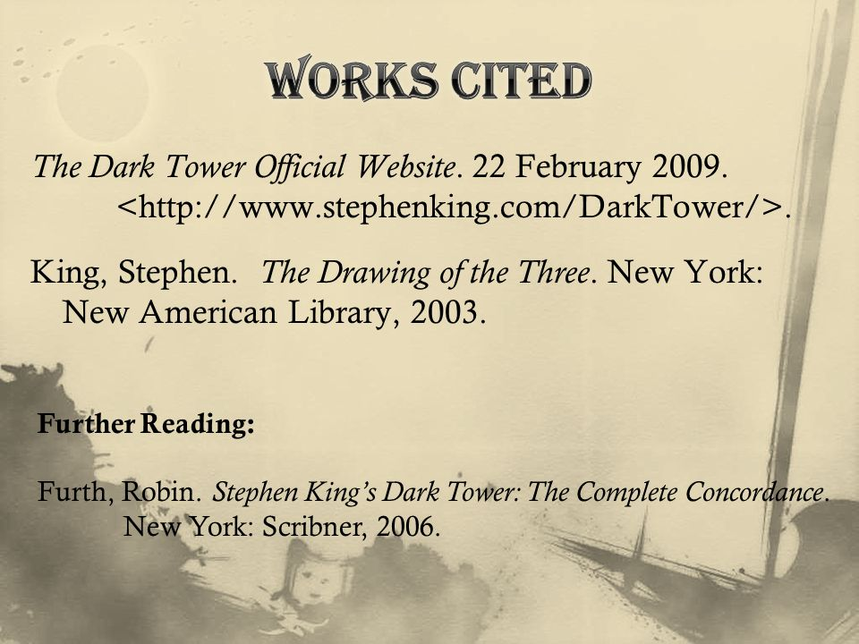 The Dark Tower Official Website. 22 February 2009..