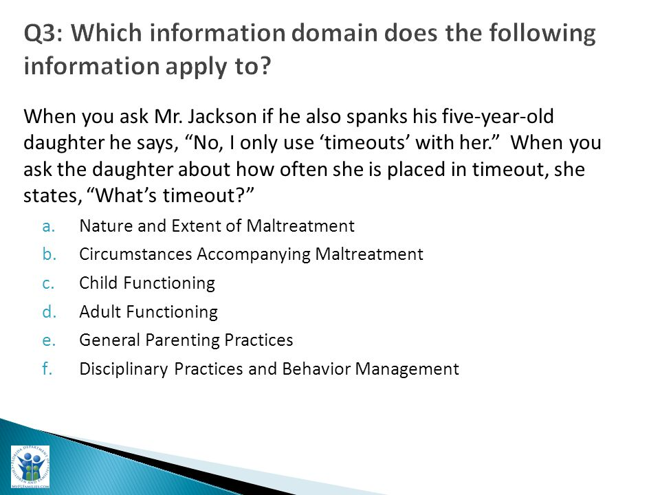 Q3: Which information domain does the following information apply to.