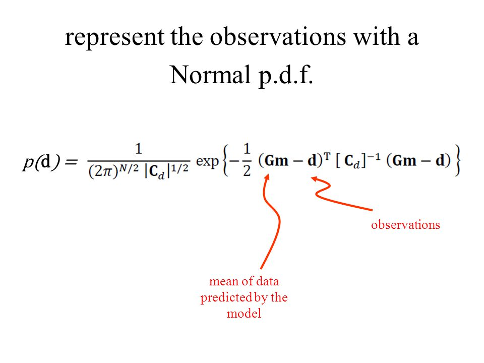 represent the observations with a Normal p.d.f.