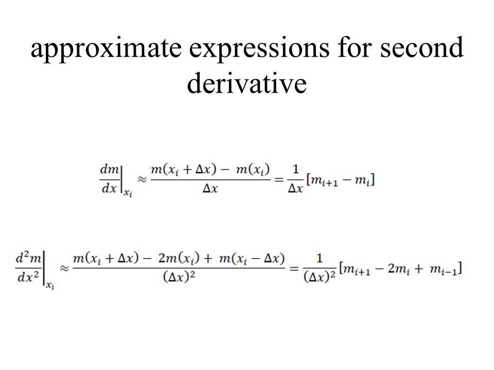 approximate expressions for second derivative