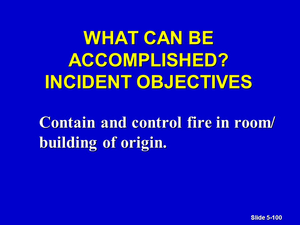 Slide 5-100 WHAT CAN BE ACCOMPLISHED.
