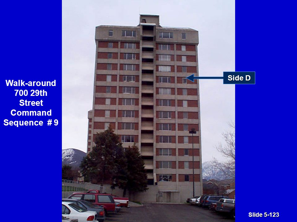 Slide 5-123 Side D Walk-around 700 29th Street Command Sequence # 9
