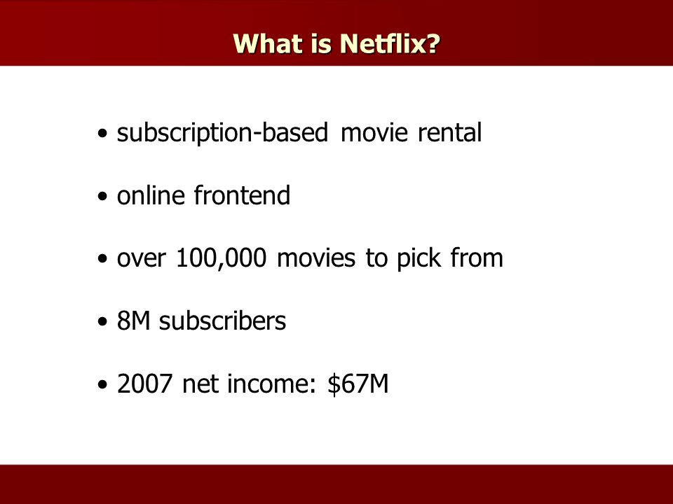 What is Netflix.