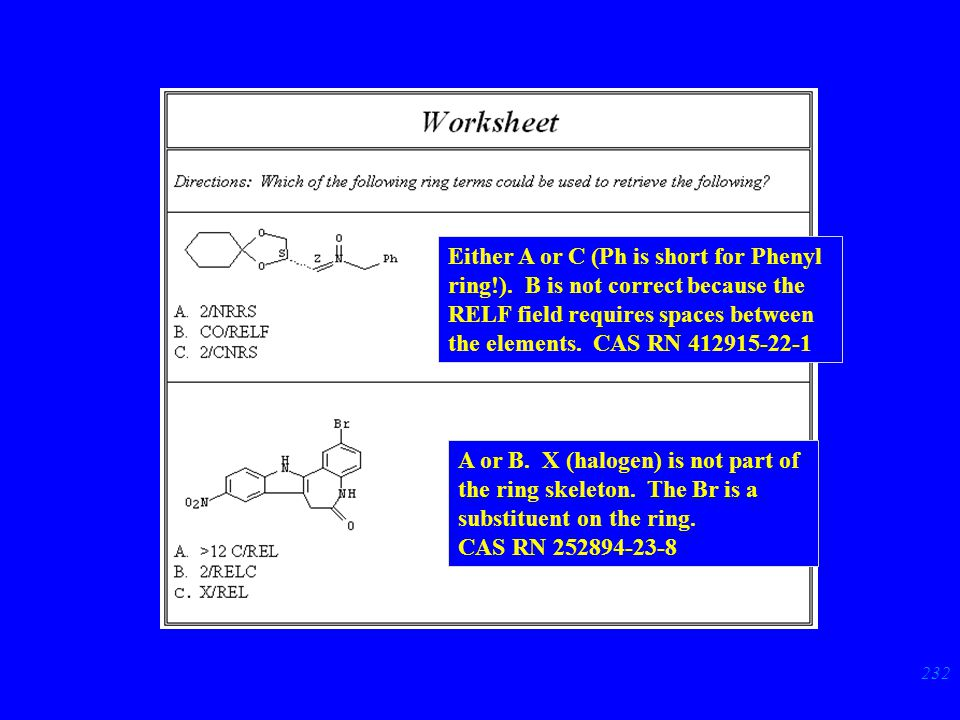 232 p. 63 Either A or C (Ph is short for Phenyl ring!).