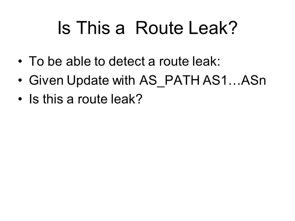 Is This a Route Leak.