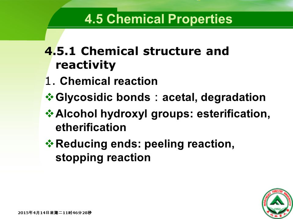 4.5 Chemical Properties 4.5.1 Chemical structure and reactivity 1.
