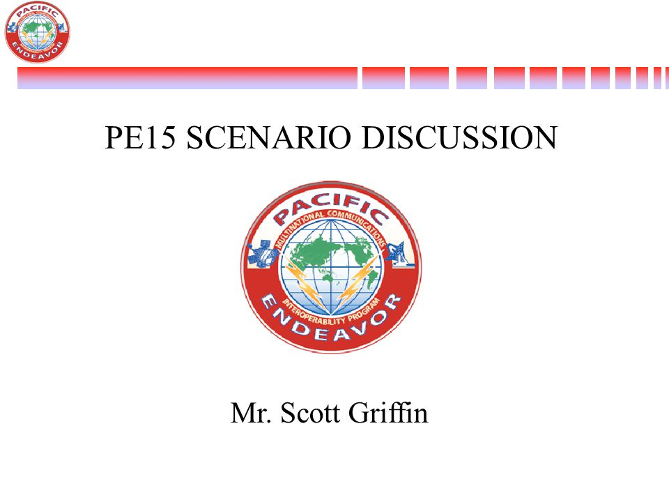 PE15 SCENARIO DISCUSSION Mr. Scott Griffin