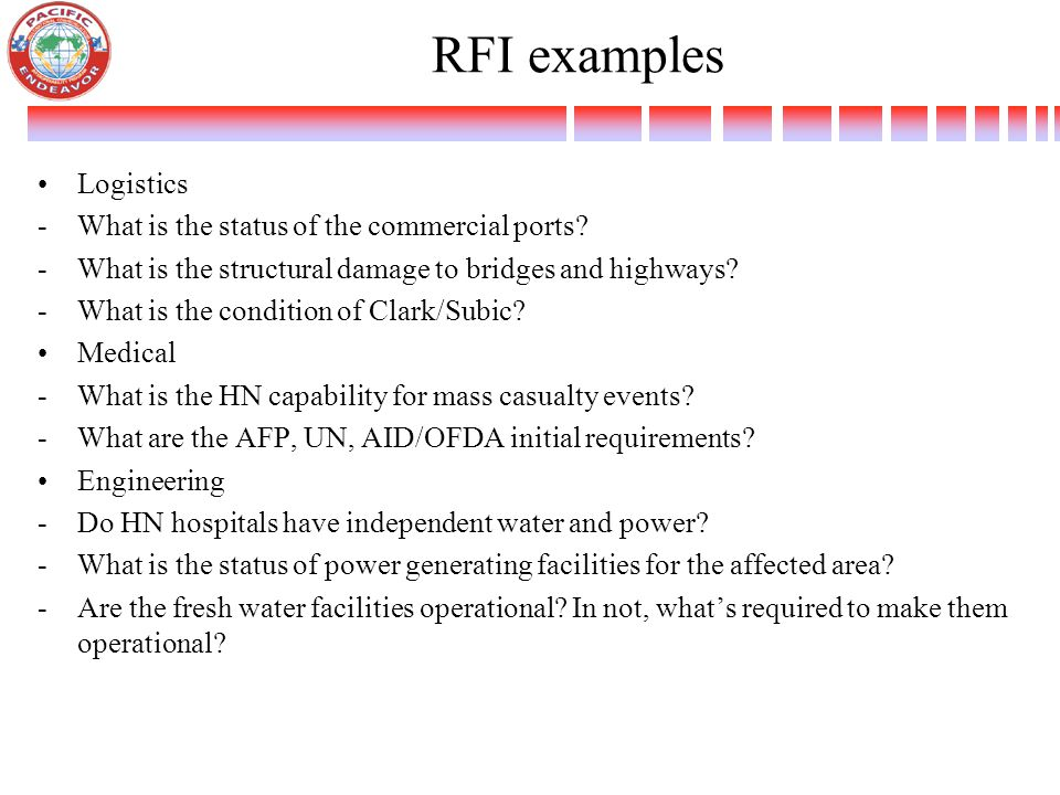 RFI examples Logistics -What is the status of the commercial ports.