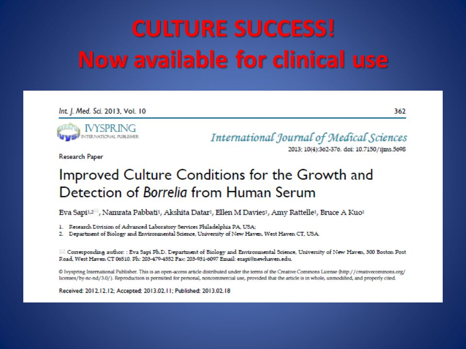 CULTURE SUCCESS! Now available for clinical use