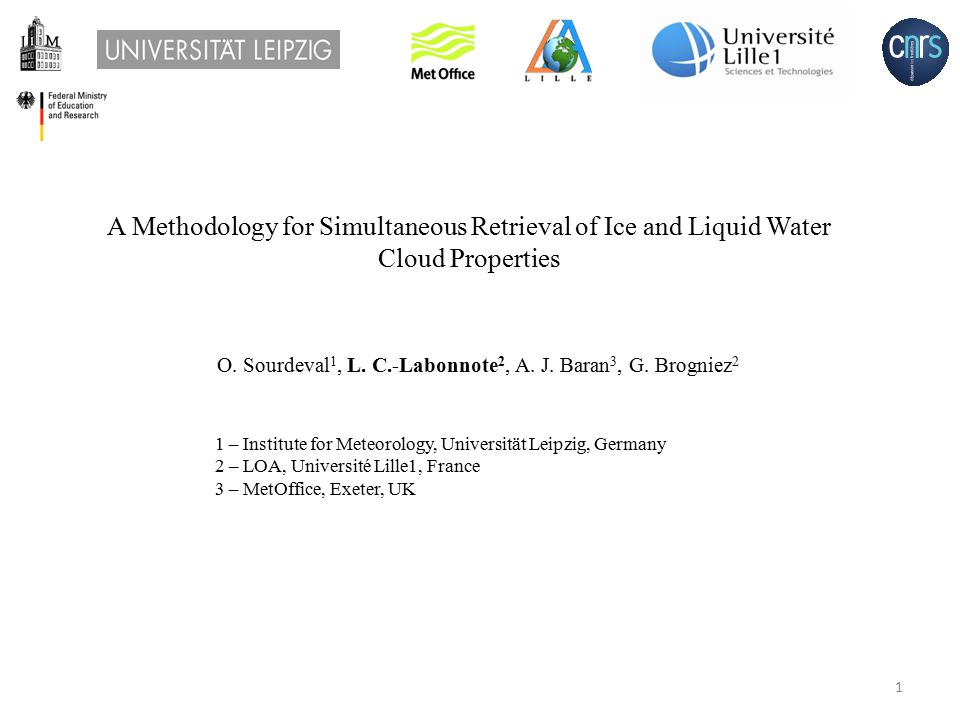 A Methodology for Simultaneous Retrieval of Ice and Liquid Water Cloud Properties O.