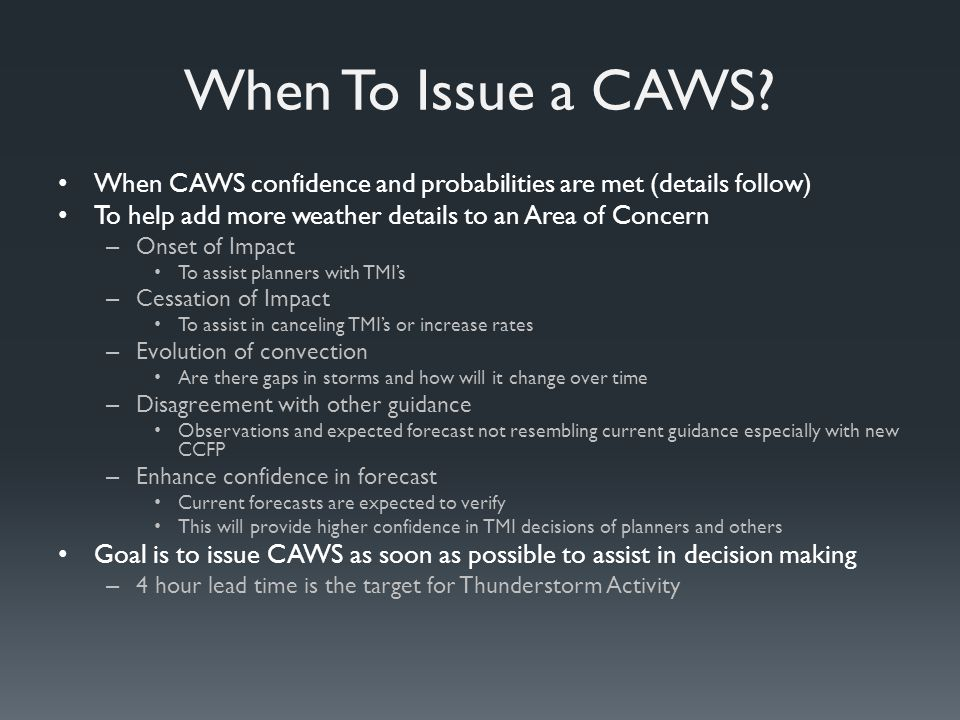 When To Issue a CAWS.
